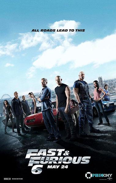 Quá Nhanh Quá Nguy Hiểm 6 (Fast & Furious 6) 2013 poster