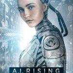 Trí Tuệ Nhân Tạo (A.i. Rising) 2018