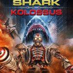 Đại Chiến Cá Mập Và Người Máy (Mega Shark vs. Kolossus) 2015